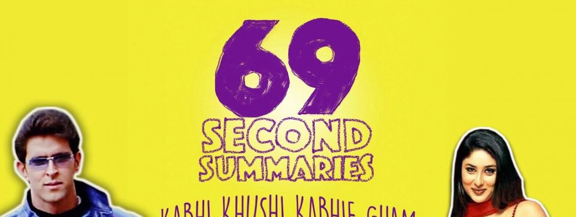69 Second Summaries: Kabhi Khushi Kabhie Gham | BuzzFeed India